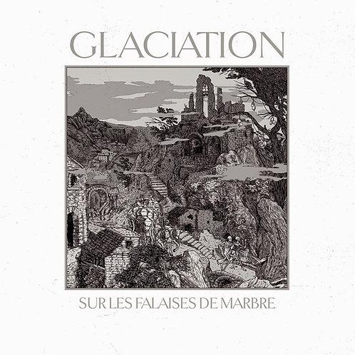 Glaciation - Sur les Falaises de Marbres CD