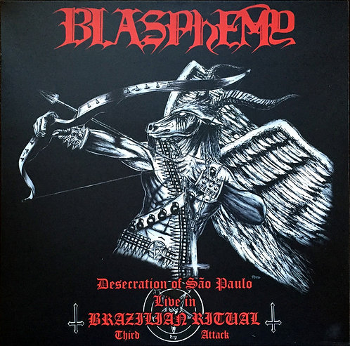 Blasphemy – Desecration Of São Paulo - Live In Brazilian Ritual - Third Attack