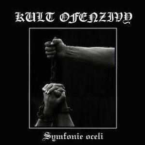 Kult Ofenzivy - Symfonie Oceli LP