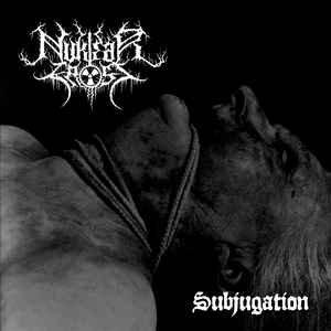 Nuklear Frost – Subjugation LP