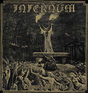 Infernum ‎– Damned Majesty LP