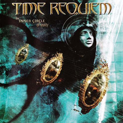 Time Requiem - The Inner Circle of Reality CD