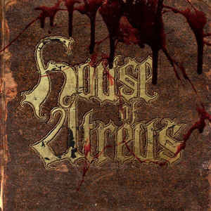 House Of Atreus – The Spear And The Ichor That Follows LP