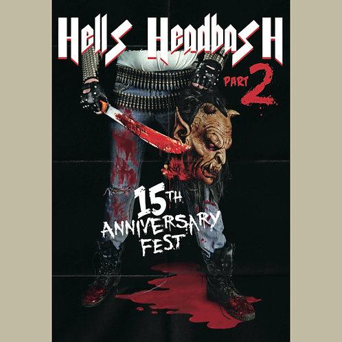 Hells Headbash Part 2 - 15th Anniversary Fest 2xDVD