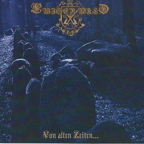 Ewiger Wald – Von Alten Zeiten... CD