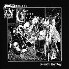 Funeral Circle - Sinister Sacrilege MLP
