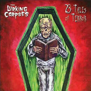 The Lurking Corpses – 23 Tales Of Terror 2xLP