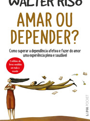 Amar ou depender?