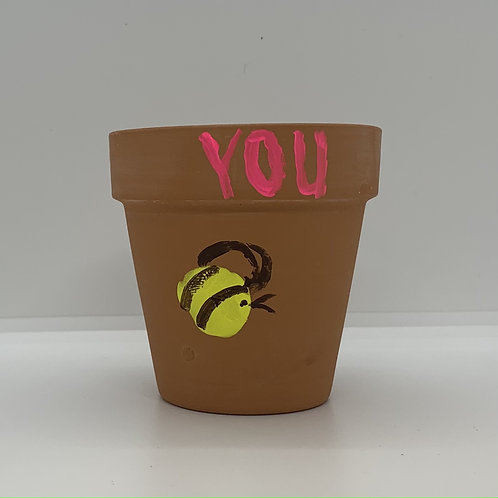 Bee YOU! hand painted ona 3 inch terra cotta pot to remind you to just BEE