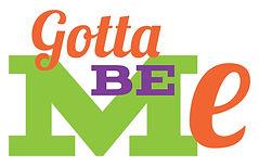 Gotta Be Me Logo-04.jpg