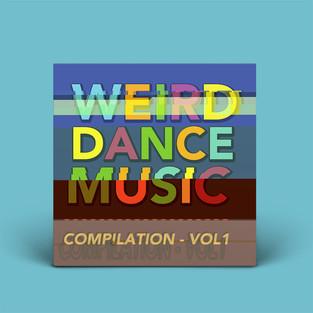 Weird Dance Music Compilation Volume 1