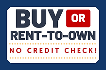 Buy or Rent to Own No Credit Check #2.pn