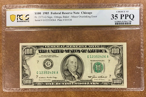 1985 $100 FEDERAL RESERVE Note Fr.2171-G PCGS VF35 OVER-INKING ERROR
