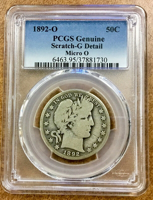 "1892-o Barber Half dollar with Rare Micro ""o"" PCGS G detail"