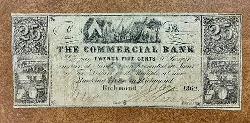 1862 TWENTY FIVE CENTS The Commercial Bank Richmond Virginia 25 cents CIVIL WAR