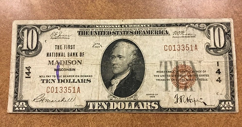$10 1929 FIRST NATIONAL BANK OF MADISON Wisconsin charter 144