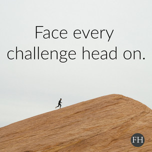 Face Every Challenge Head On