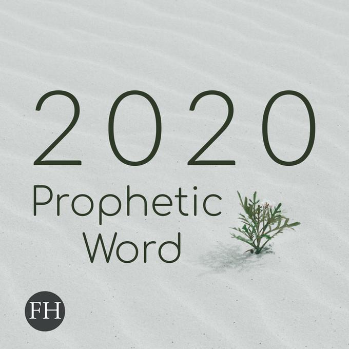 2020 Prophetic Word
