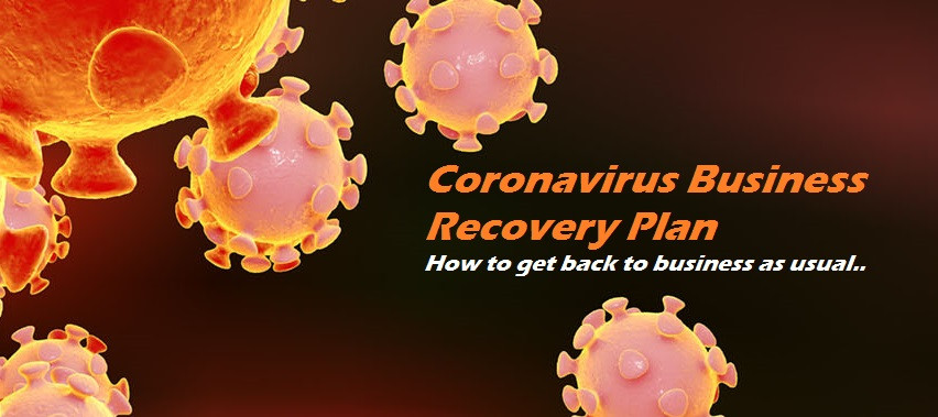 How to recover lost business and rebuild after Coronavirus (Covid-19)