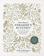 Tales from a foragers kitchen foraging b
