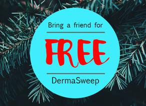 Derma Sweep Christmas Special