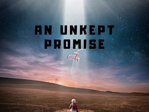 An Unkept Promise