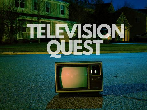 Television Quest