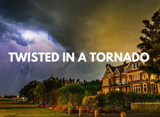 Twisted in a Tornado