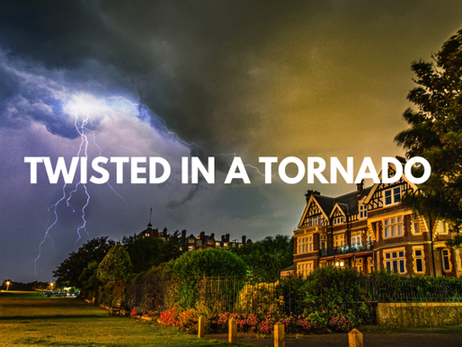 Twisted in a Tornado