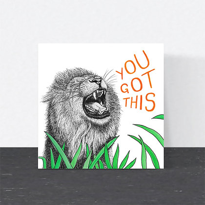 "Motivational lion ""You got this"" card"
