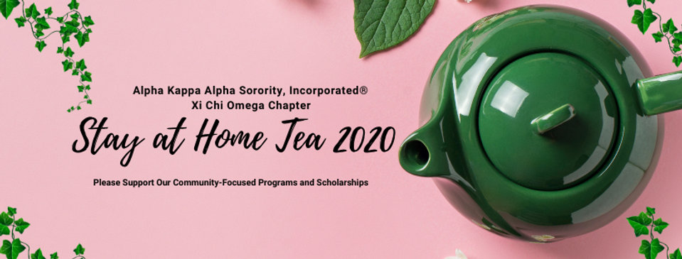 Xi Chi Omega Stay at Home Tea 2020_v2.pn