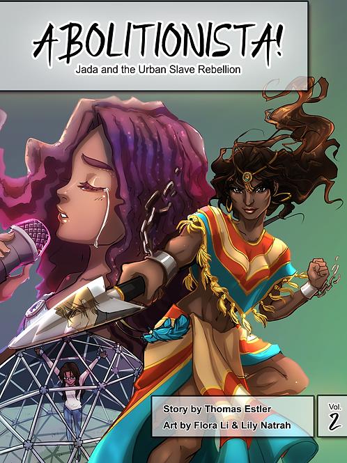 "Abolitionista! Volume 2 ""Jada and the Urban Slave Rebellion"""