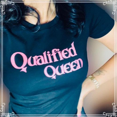 Qualified Queen