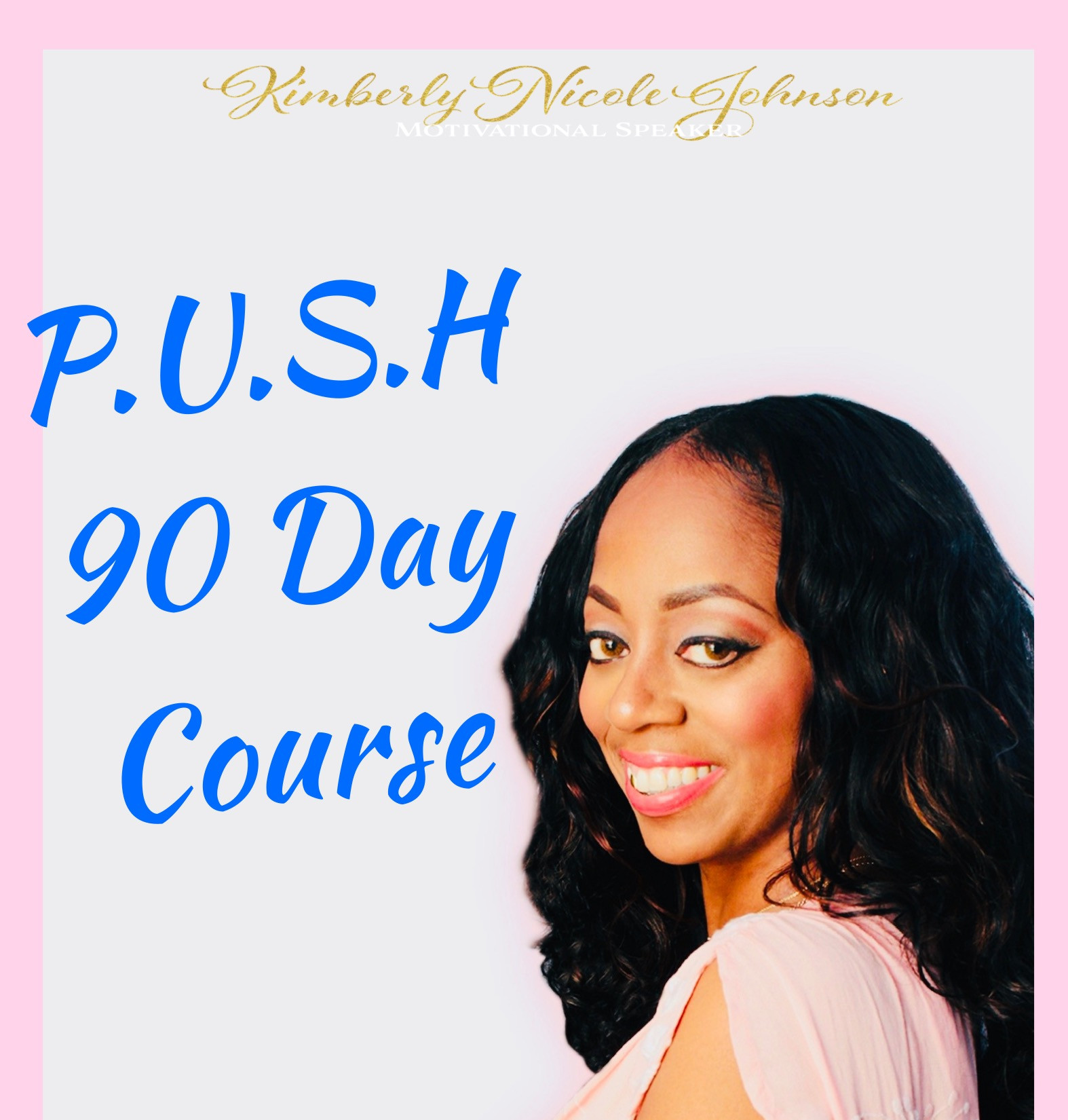 90 Day PUSH Program Phase Two