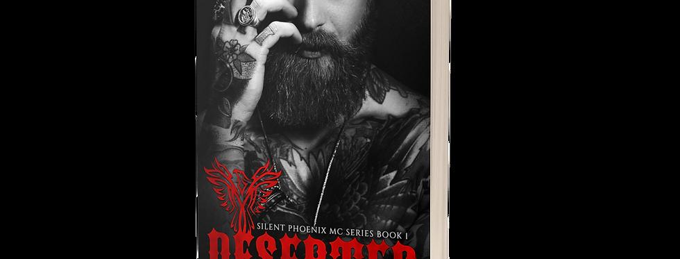 Deserter (Silent Phoenix MC Series: Book 1)