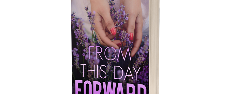 From This Day Forward (FTDF Duet: Book 1)