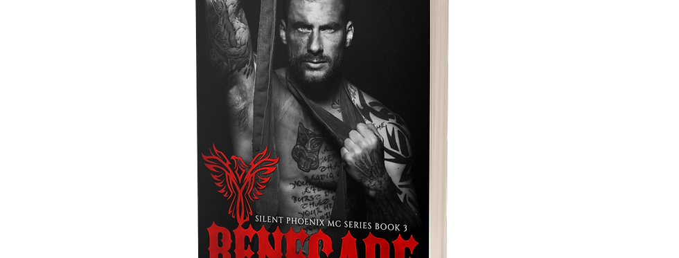 Renegade (Silent Phoenix MC Series: Book 3)