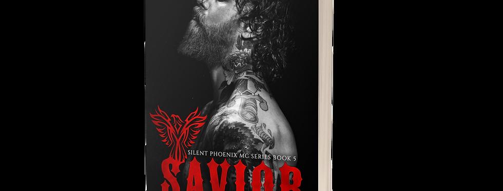 Savior (Silent Phoenix MC Series: Book 5)