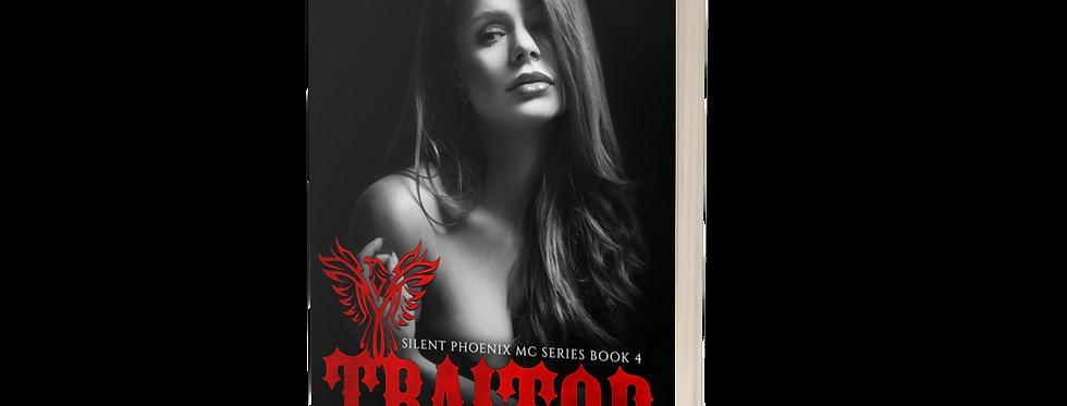 Traitor (Silent Phoenix MC Series: Book 4)