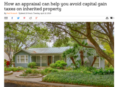 How an appraisal can help you avoid Capital Gain Taxes on Inherited Property