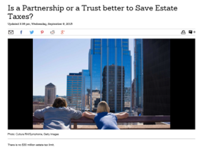 Is a Partnership or a Trust better to Save Estate Taxes?