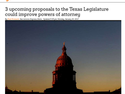 3 upcoming proposals to the Texas Legislature could improve powers of attorney