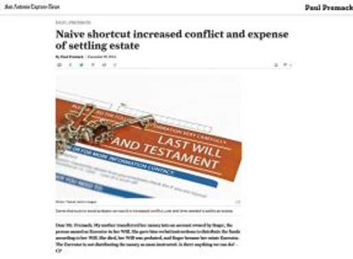 Naive short-cut increased conflict and expense of settling estate