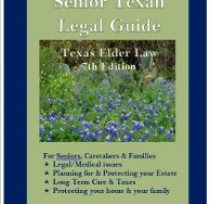 Announcing the 7th Edition of The Senior Texan Legal Guide