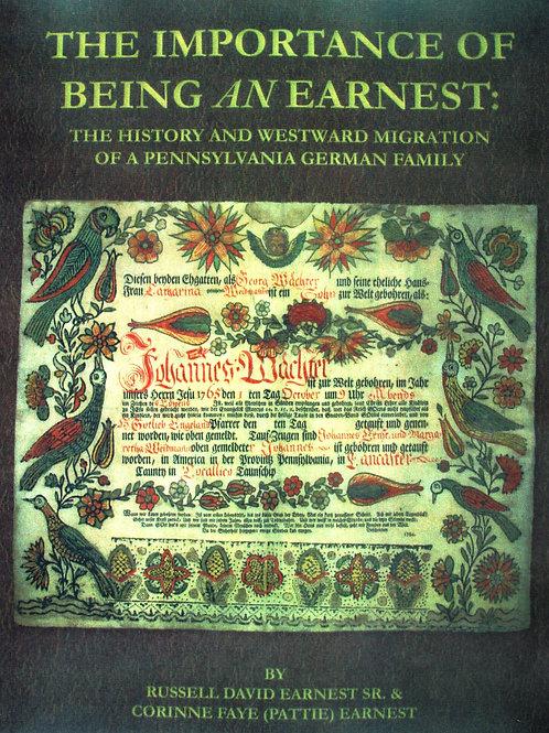 The Importance of Being an Earnest - Russell David Earnest, Sr.
