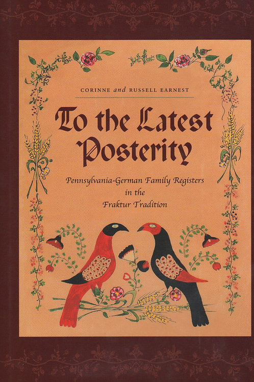 To the Latest Posterity - Corinne Earnest, Russel Earnest