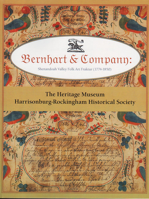 Bernhart & Company: Shenandoah Valley Folk Art Fraktur - Bonnie Lineweaver Paul