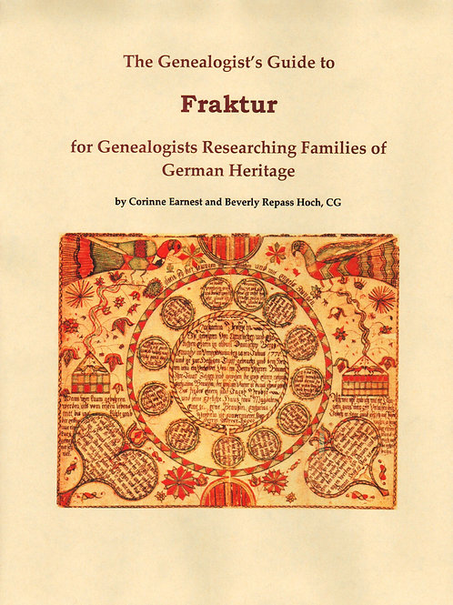 The Genealogist's Guide to Fraktur - Corinne Earnest, Beverly Repass Hoch