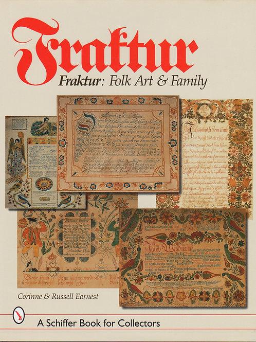 Fraktur: Folk Art & Family- Russell Earnest, Corinne Earnest