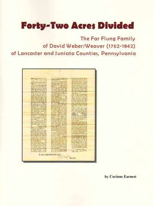 Forty-Two Acres Divided: The Far Flung Family - Corinne Earnest